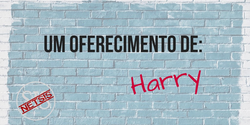 03_sisbrazil_netisis_memes_oferecimento_Harry